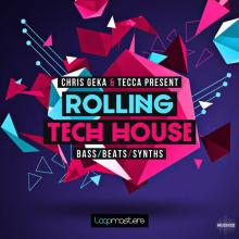 Loopmasters Chris Geka and Tecca Rolling Tech House MULTiFORMAT [1 CD]