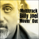 Billy Joel - Movin' Out / MULTITRACK [1 CD]