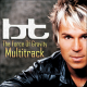 BT - The Force of Gravity / MULTITRACK [1 CD]