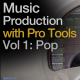 Groove3 Music Production with Pro Tools Vol.1 Pop [1 DVD]