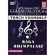 Teach Yourself - Classical Vocal Hindustani Music - Raga Bhimpalasi [1 DVD]