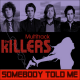 The Killers - Somebody Told Me / MULTITRACK [1 CD]
